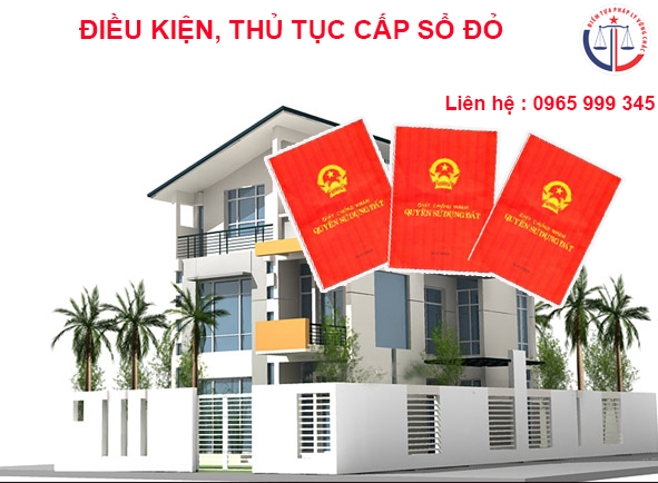dieu-kien-thu-tuc-cap-so-do-so-hong